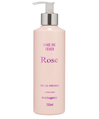 Hidratante Make me Fever Rose 350 ml