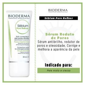 Sérum Corretor de Poros Dilatados Bioderma - Sébium Global Pore Refiner | 30ml