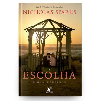 Livro A Escolha - Nicholas Sparks