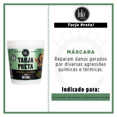 Imagem 2 do produto Lola Cosmetics Tarja Preta Queratina Vegetal - Máscara de Reconstrução - 230g
